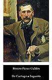 Benito Pérez Galdós - De Cartago a Sagunto (Episodios Nacionales) (Spanish Edition) (Anotado)