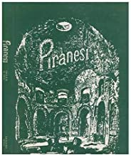 Giovanni Battista Piranesi: A Critical Study, with a List of His Published Works and Detailed Catalogues of the Prisons and the Views of Rome