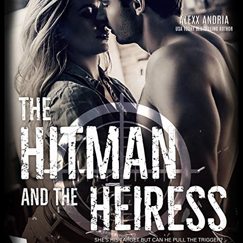 Couverture de The Hitman and the Heiress