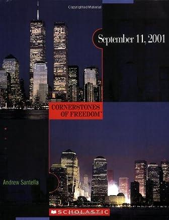 September 11, 2001 (Cornerstones of Freedom, Second Series)
