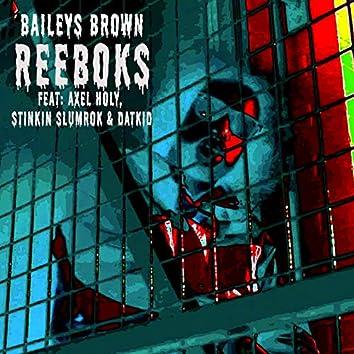 Reeboks (feat. Axel Holy, datkid, stinkin slumrok)