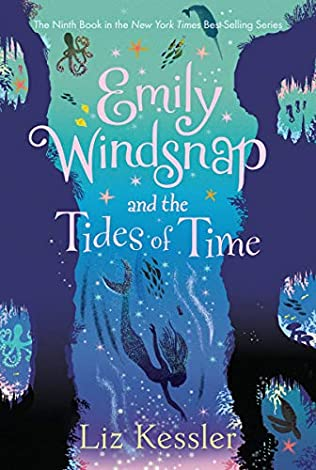 Emily Windsnap and the Tides of Time (Emily Windsnap, book 9) by Liz Kessler