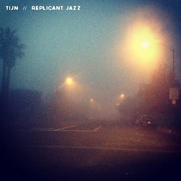 Replicant Jazz