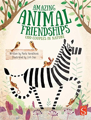 Compare Textbook Prices for Amazing Animal Friendships: Odd Couples in Nature Illustrated Edition ISBN 9781912006489 by Hanackova, Pavla,Dao, Linh