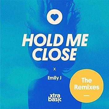Hold Me Close (Remixes)
