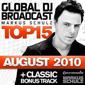 Global DJ Broadcast Top 15 - August 2010 (Including Classic Bonus Track)