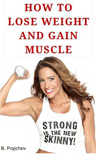 How to Lose Weight Fast and Gain Muscle Counting Calories: Learn how the  human body works