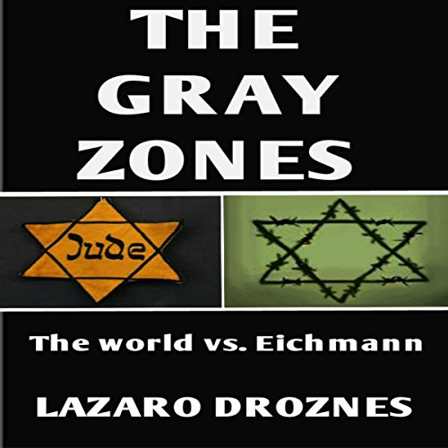 The Gray Zones audiobook cover art