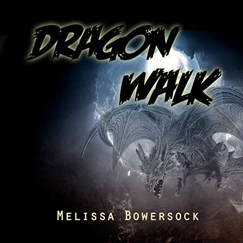 Dragon Walk audiobook cover art