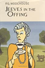 Jeeves in the Offing (A Jeeves and Bertie Novel) by P. G. Wodehouse (2002) Hardcover