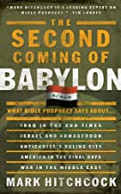 The Second Coming of Babylon: What Bible Prophecy Says About... (End Times Answers)