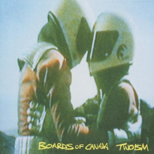 Twoism by Boards of Canada (2002) Audio CD