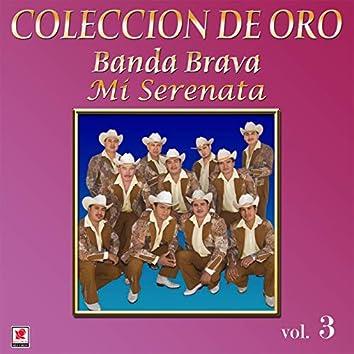 Colección De Oro, Vol. 3: Mi Serenata