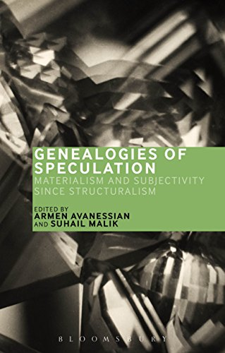 Genealogies of Speculation: Materialism and Subjectivity since Structuralism (English Edition)