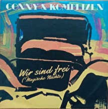 Wir sind frei (magische Nächte) / Vinyl single [Vinyl-Single 7'']