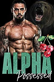 Alpha Possessed (The Dixon Brothers Book 1)