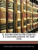 Il Santo Editto De K'añ-Hi, E L'amplificazione Di Yuñ-Ceñ