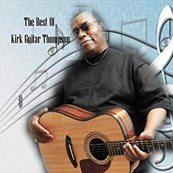 The Best of Kirk Guitar Thompson
