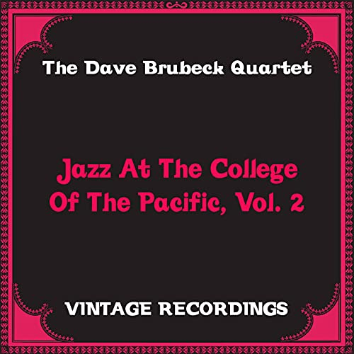 Jazz at the College of the Pacific, Vol. 2 (Hq Remastered)