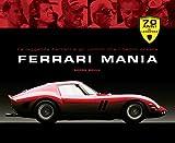 Ferrari mania. Ediz. illustrata...