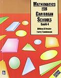 Mathematics for Caribbean Schools: Book 4