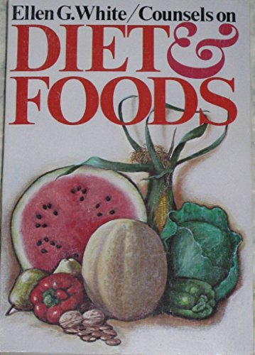 counsels on diet and foods ellen g white