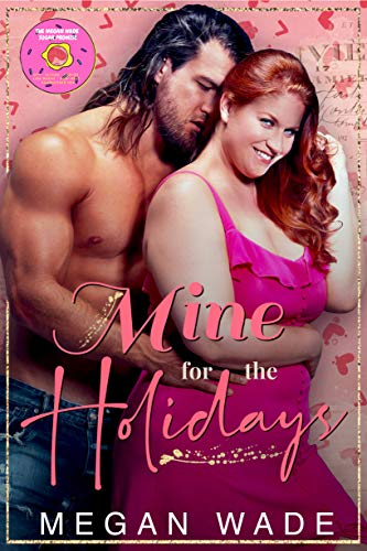 Mine for the Holidays: a full-length BBW Holiday Romance