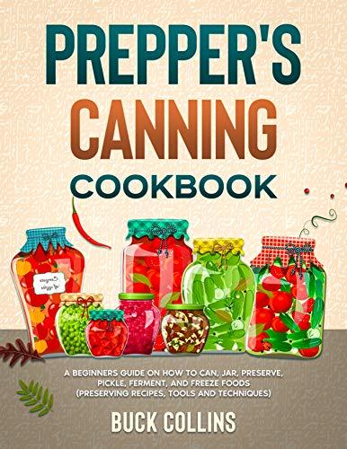 Prepper's Canning Cookbook by Buck Collins ebook deal