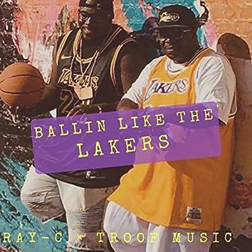 Ballin' Like the Lakers