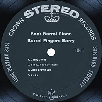 Beer Barrel Piano