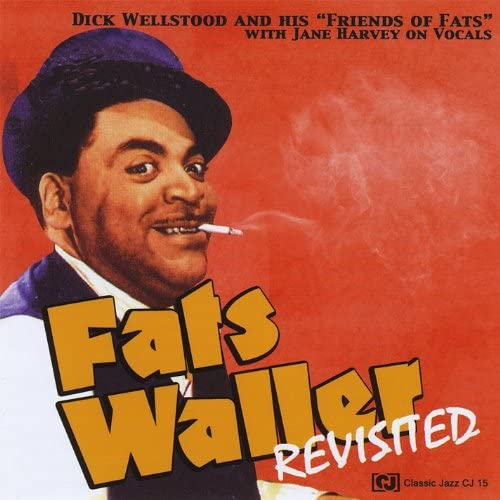Dick Wellstood & His Friends of Fats With Jane Harvey