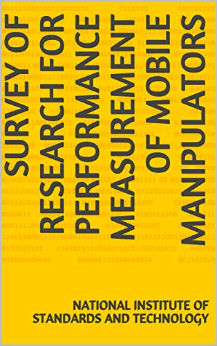 Survey of Research for Performance Measurement of Mobile Manipulators (English Edition)