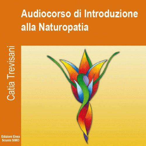 Audiocorso di Introduzione alla Naturopatia copertina