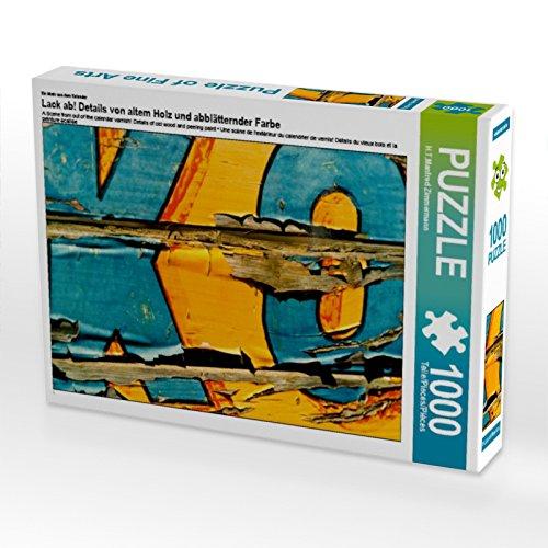 CALVENDO Puzzle Lack ab! Details von altem Holz und abblätternder Farbe 1000 Teile Lege-Größe 64 x 48 cm Foto-Puzzle Bild von H.T.Manfred Zimmermann