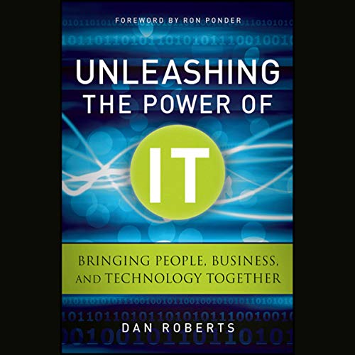 Unleashing the Power of IT cover art