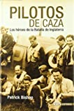 PILOTOS DE CAZA (Historia Inedita)