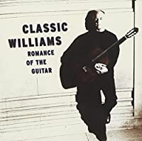 Classic Williams: Romance of the Guitar (2000-05-02)