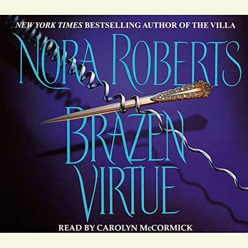 Brazen Virtue                   By:                                                                                                                                 Nora Roberts                               Narrated by:                                                                                                                                 Carolyn McCormick                      Length: 4 hrs and 56 mins     16 ratings     Overall 4.4