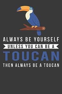 Best you toucan be friends Reviews