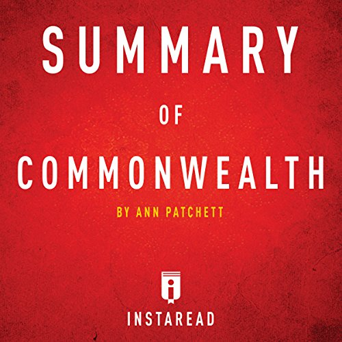 Summary of Commonwealth by Ann Patchett audiobook cover art