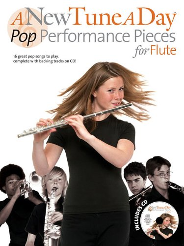 A New Tune A Day: Pop Performance Pieces -For Flute- (Book & CD): Noten, Play-Along, CD für Flöte