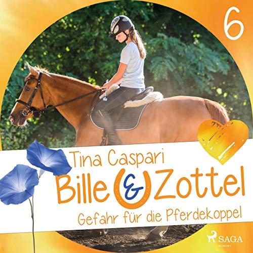 Gefahr auf der Pferdekoppel     Bille und Zottel 6              Autor:                                                                                                                                 Tina Caspari                               Sprecher:                                                                                                                                 Lisa Gold                      Spieldauer: 3 Std. und 16 Min.     Noch nicht bewertet     Gesamt 0,0