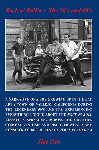 Rock n' Roll'n - The 50's and 60's (Rock & Roll Lifestyles - The 50's and...