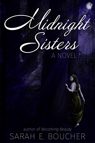 Midnight Sisters: A Retelling of the Twelve Dancing Princesses by [Sarah E Boucher]