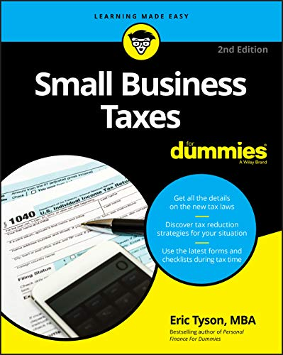Compare Textbook Prices for Small Business Taxes For Dummies 2 Edition ISBN 9781119517849 by Tyson, Eric