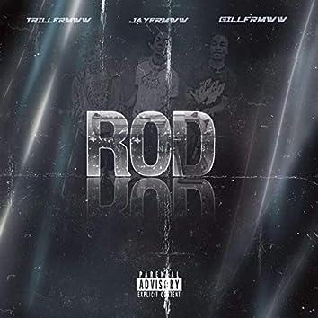 ROD (feat. .Trillfrmww, Jayfrmww & Gillfrmww)