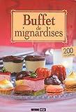 Buffet de mignardises de Sylvie Aït-Ali (6 juin 2011) Broché