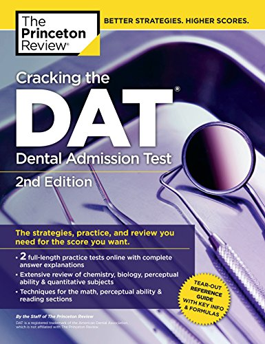 Cracking the DAT (Dental Admission Test), 2nd Edition (Graduate School Test...