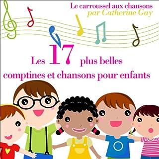 Couverture de Les 17 plus belles comptines et chansons pour enfants
