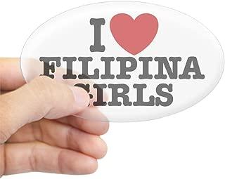 CafePress I Love Filipina Girls Oval Sticker Oval Bumper Sticker, Euro Oval Car Decal